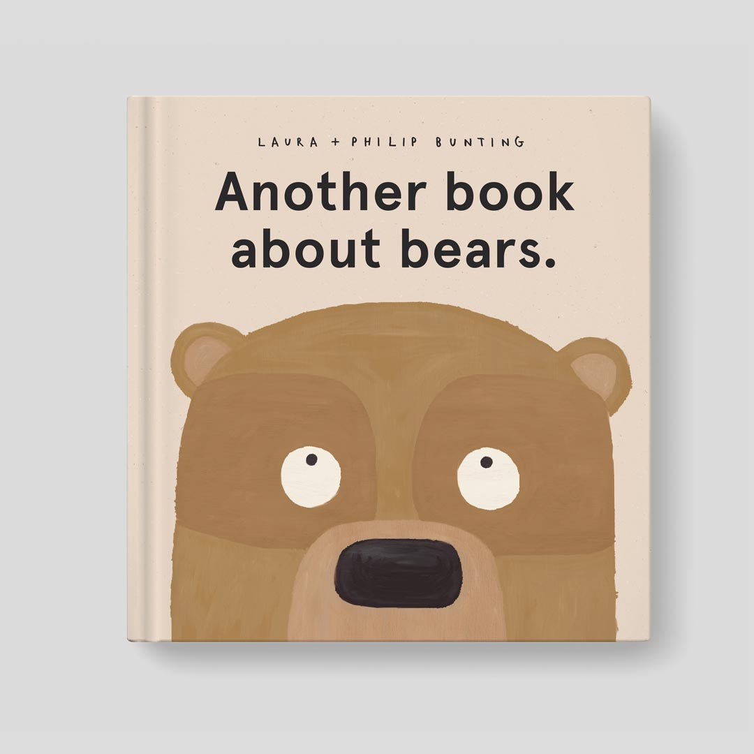 Another Book About Bears by Laura Bunting & Philip Bunting | Book cover