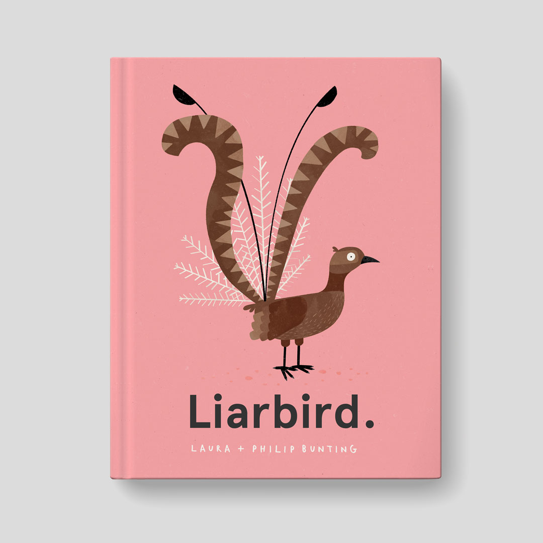 Liarbird | Laura Bunting + Philip Bunting