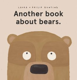 Another Book About Bears by Laura Bunting & Philip Bunting